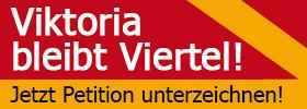 Aktionsbanner Viktoria bleibt Viertel Petition