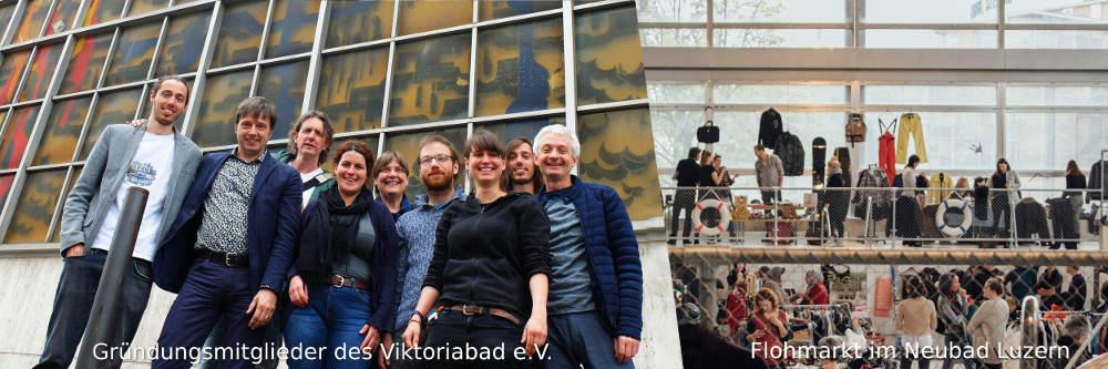Die Gründungsmitglieder des Viktoriabad e.V. (i.G.) und ein Flohmarkt im Neubad Luzern