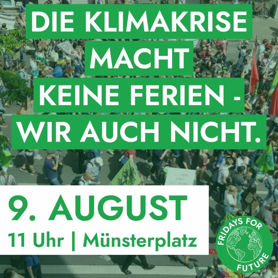 Viele Menschen von Oben mit Schriftzug Die Klimakrise macht keine Ferien - wir auch nicht 9. August Münsterplatz